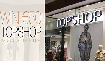 Win €50 Topshop Vouchers