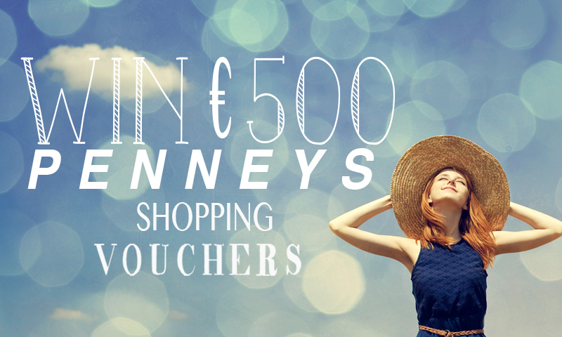 Win €500 Penneys Vouchers