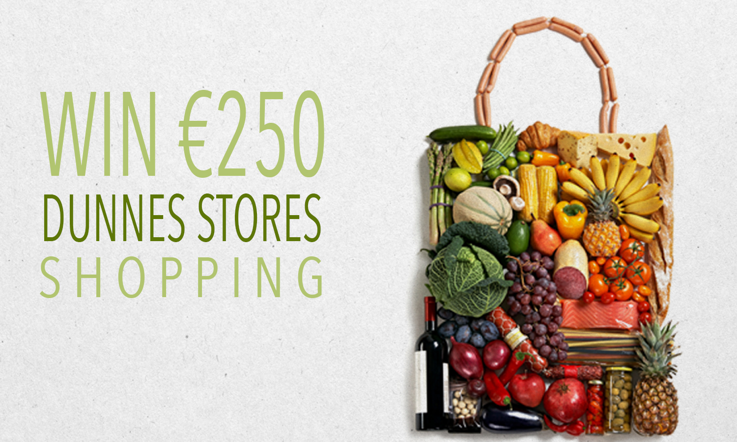 Win €250 Dunnes Shopping Trip