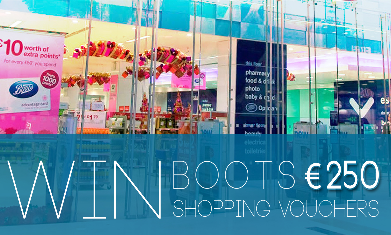 Win €250 Boots Shopping Trip