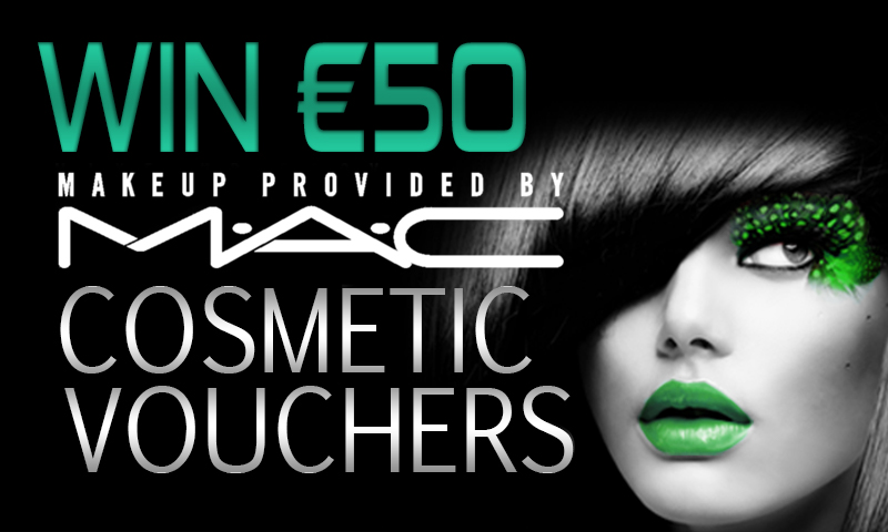 Win €50 Mac Cosmetic Vouchers